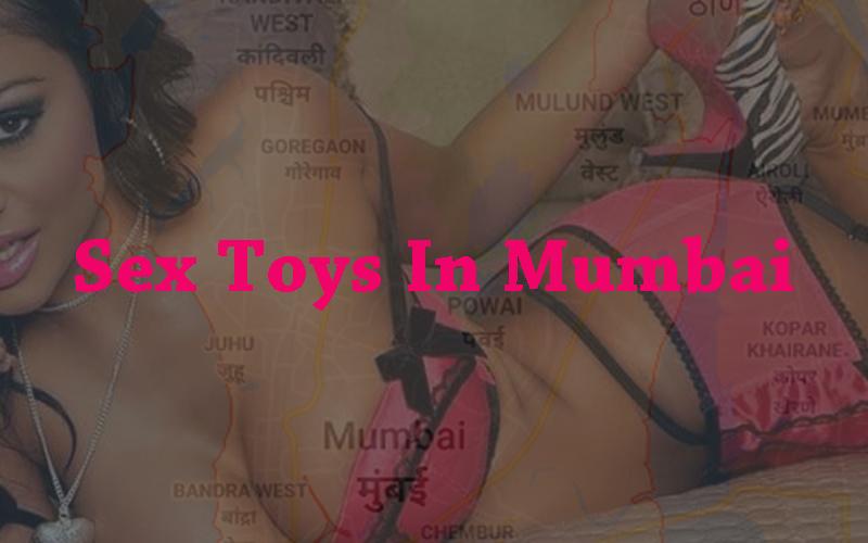 Sex Toys In Mumbai